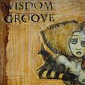 Wisdom Groove by Sherry Dooley