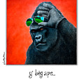 Y' Big Ape... by Will Bullas