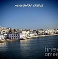 Mykonos Greece by RJ Aguilar