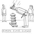 Karate Class Clown by Farley Katz
