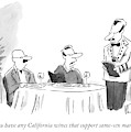 Do You Have Any California Wines That Support by Christopher Weyant