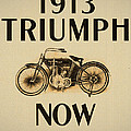 1913 Triumph Now by Bill Cannon
