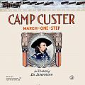 1917 - Camp Custer March One Step Sheet Music - Edward Schroeder - Color by John Madison