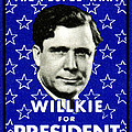 1940 Willkie For President by Historic Image
