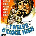 1949 - Twelve O Clock High Movie Poster - Gregory Peck - Dean Jagger - 20th Century Pictures - Color by John Madison