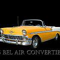 1956 Chevy Bel Air Convertible by Jack Pumphrey