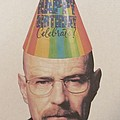 Breaking Bad Walter White Happy Birthday by Donna Wilson