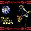 Playing For Peace And Love 1 by Ben Upham