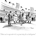 Then We're Agreed - It's A Great Day For A Ball by Lee Lorenz