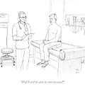 Will I Still Be Able To Not Exercise? by Paul Noth