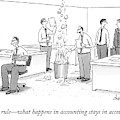 First Rule - What Happens In Accounting Stays by Tom Cheney