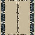 O'sullivan Written In Ogham by Ireland Calling