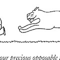 What About Your Precious Opposable Thumbs Now? by Charles Barsotti