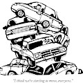 6 Cars Pile On Top Of One Another by Drew Dernavich