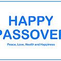 Happy Passover by John Shiron