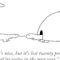 Yes, It's Nice, But It's Lost Twenty Per-cent by Charles Barsotti