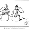 It Was Better Before God Took Up Knitting by Bruce Eric Kaplan