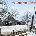 A Country Chrismas With Weathered Barn by Imagery by Charly