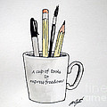 A Cup Of Tools To Express Freedom by Christopher Shellhammer