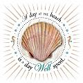 A Day At The Beach Is A Day Well Spent by Amy Kirkpatrick