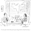 A Job Interviewer Says To A Job Applicant by David Sipress