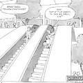 A Man And A Woman On Adjacent Escalators Greet by Jack Ziegler