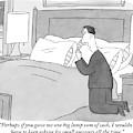 A Man Kneels Beside His Bed by Peter C. Vey