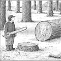A Man Who Has Just Cut Down A Tree Sees That by Harry Bliss