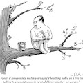 A Naked Man Sitting On A Tree Branch Is Talking by Joe Dator