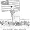 A Politician Delivers A Campaign Speech by Paul Noth