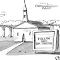 A Sign Reads Follow God On Twitter In Front by Farley Katz
