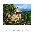 A Tuscan View Poster by Mike Nellums