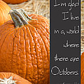 A World Of Octobers by Debbie Karnes