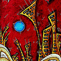 Abstract City Cityscape Art Original Painting Stand Tall By Madart by Megan Duncanson