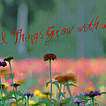 All Things Grow With Love by Bill Cannon
