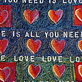 All You Need Is Love 2 by Gerry High
