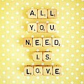 All You Need Is Love by Mable Tan