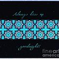 Always Kiss Me Goodnight Stars by Barbara Griffin