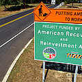 American Recovery And Reinvestment Act Road Sign by Olivier Le Queinec