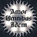 Amor Omnibus Idem by Derek Gedney