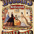 Antique Toilet Soap Ad - 1868 by Mountain Dreams