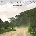 Any Road Will Get You There by Janice Pariza