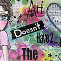 Art Doesn't Have 2 Match The Couch by Lizzy Love of Oddball Art Co