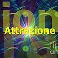 Attrazione by Archangelus Gallery