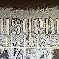 Ausgemustert Sign On Nazi Railway Car by Les Palenik