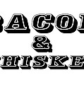 Bacon And Whiskey by Florian Rodarte