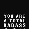 Badass Birthday Card by Linda Woods