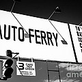 Balboa Island Ferry Sign Black And White Picture by Paul Velgos