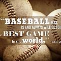 Baseball Print With Babe Ruth Quotation by Lisa Russo