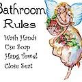 Bathroom Rules by Sylvia Pimental